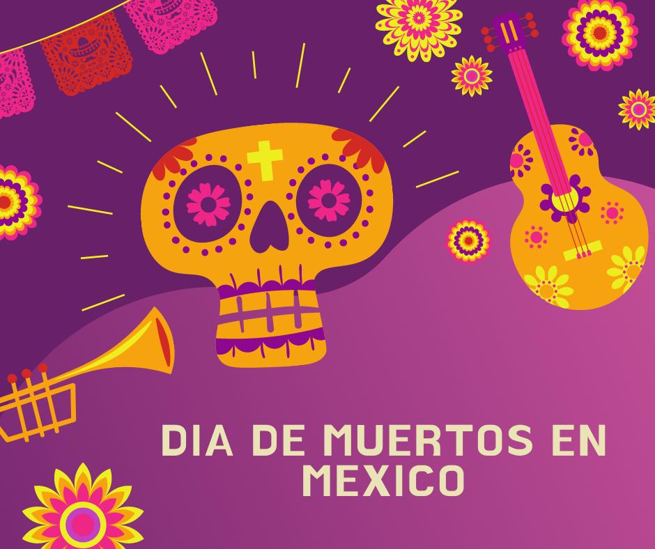 Día de Muertos, celebración en México