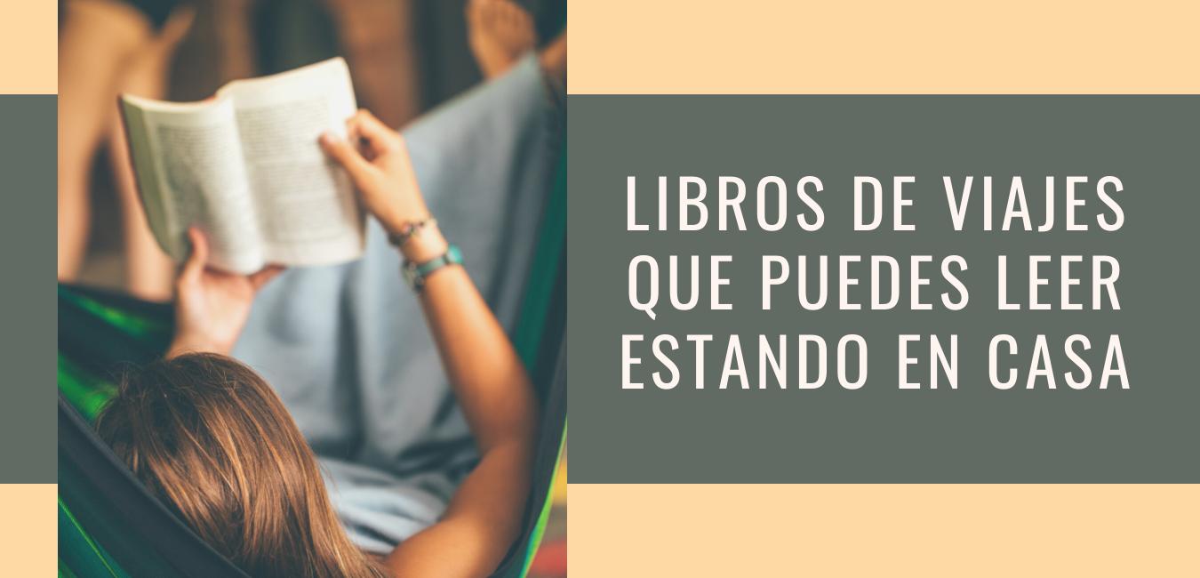 LIBROS DE AVENTURAS DE VIAJES