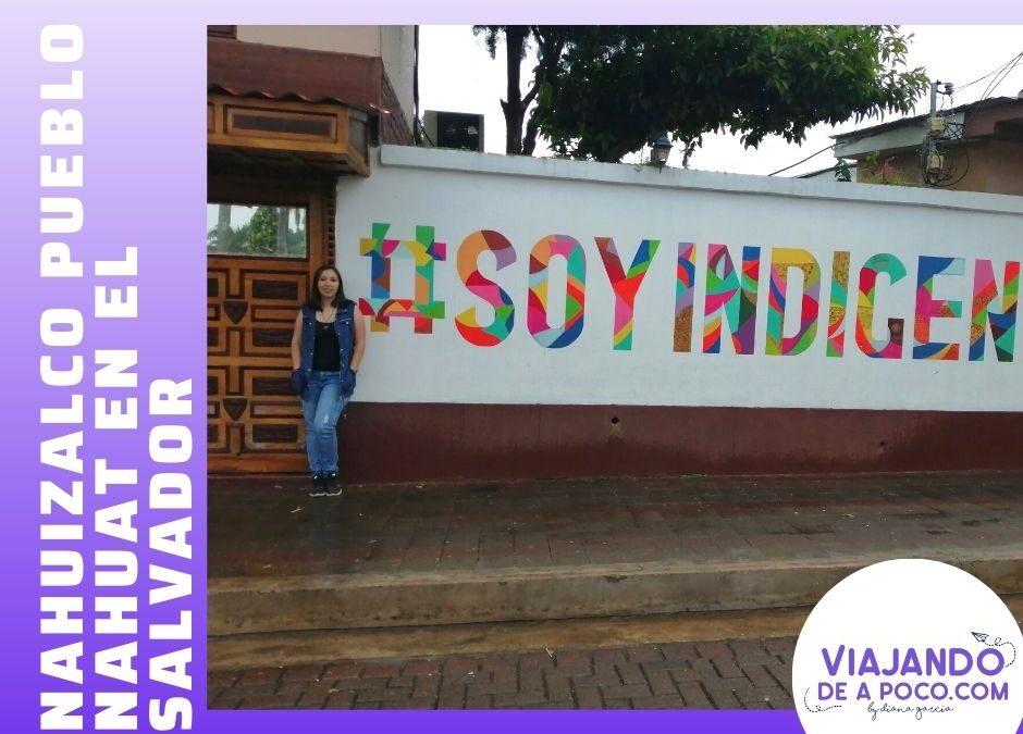 Nahuizalco pueblo Nahuat en El Salvador