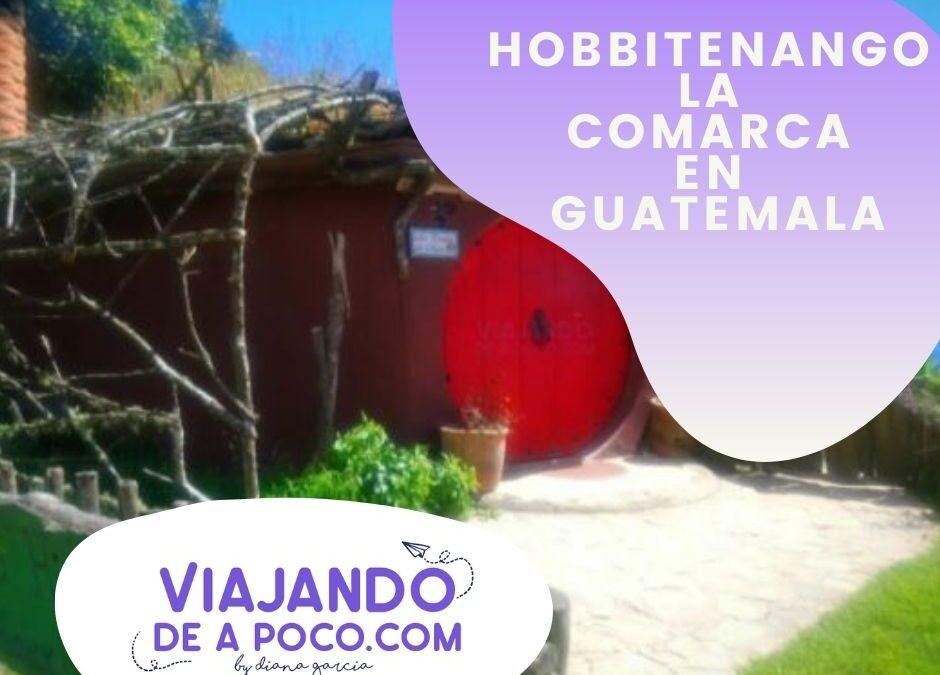 HOBBITENANGO LA COMARCA EN GUATEMALA