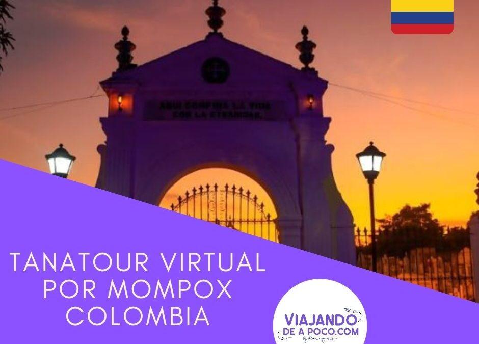 Tanatour virtual por Mompox Colombia