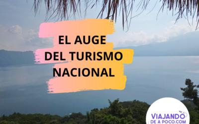 EL AUGE DEL TURISMO NACIONAL